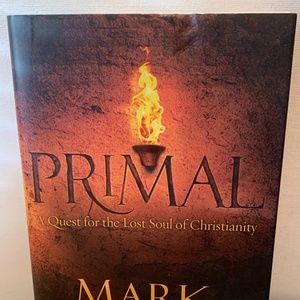 Primal : A Quest for the Lost Soul of Christianity